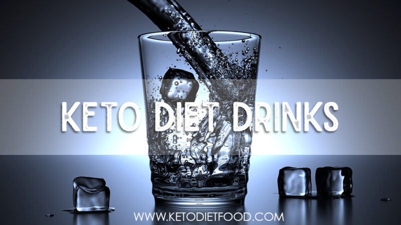 keto diet drinks, what to drink on the keto diet