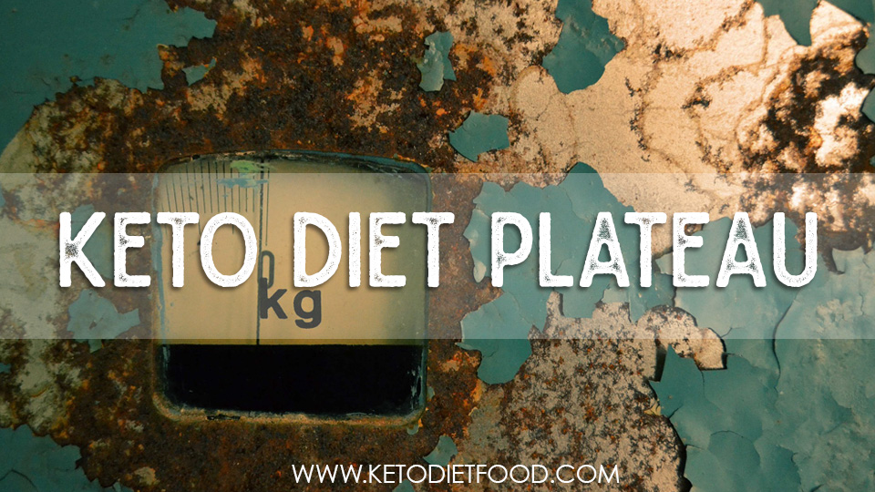 keto diet plateau, ketogenic diet plateau, weight loss plateau