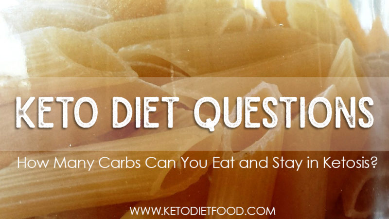 How Many Carbs Can You Eat and Stay in Ketosis