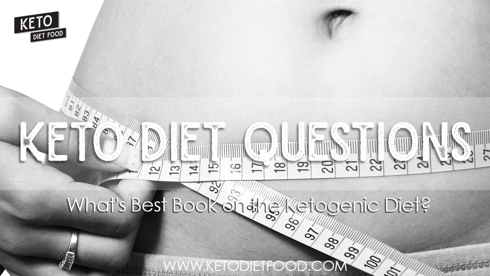 Whats Best Book on the Ketogenic Diet